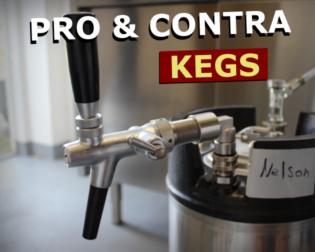 Kegs Pro und Contra